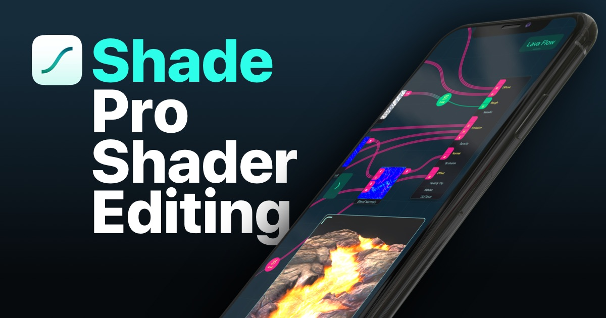 Shade — Pro Shader Editing for iPhone and iPad